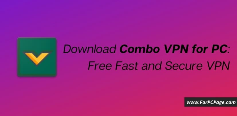 Download Combo VPN for PC